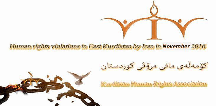 "Statistical Report – Detailed human rights violations in East Kurdistan, ""November 2016."""