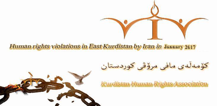 Statistics report- Detailed human rights violations in East Kurdistan January 2017