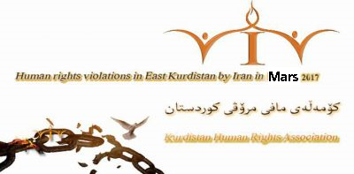 Statistics report- Detailed human rights violations in East Kurdistan March 2017